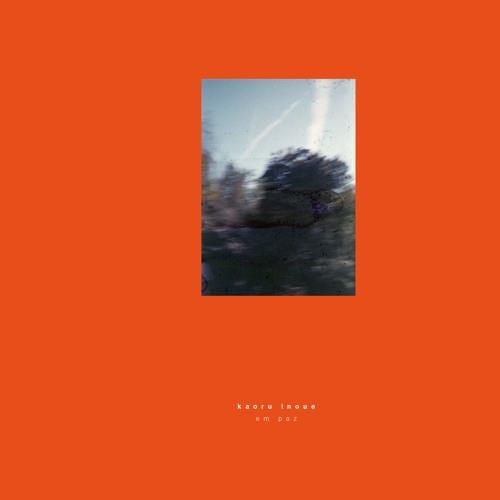 KAORU INOUE - Em Paz LP [GOS003LP]
