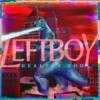 Left Boy - Healthy Ego