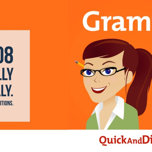 Grammar Girl #608: Dilly Dilly. Prepositions in a Row.