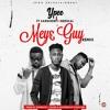 Mey3 Guy Remix ft. Medikal & Sarkodie (Prod By Sickbeatz)