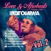 Love & Afrobeats Vol. 2 (Valentine's Mix)