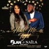 Hold Me Tight - 5Lan & Naïla Khol