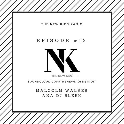 The New Kids Episode 201 - DJ Bleek