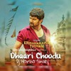 Dhaari Chudu Dhummu Chudu Mama ( Nani New Song ) Remix By Dj Prasad Kali And Dj Harsha Smiley .mp3
