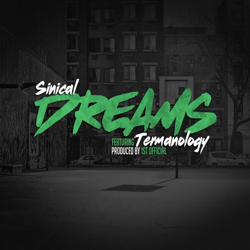 Dreams (feat. Termanology)