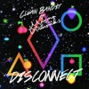 Disconnect - Clean Bandit, Marina ATD & Ran Ziv (JUNCE Mash)