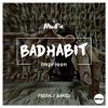 Bad Habit - Imprison (Original Mix)