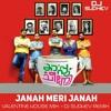 Janah Meri Janah (Valentine's House Mix)