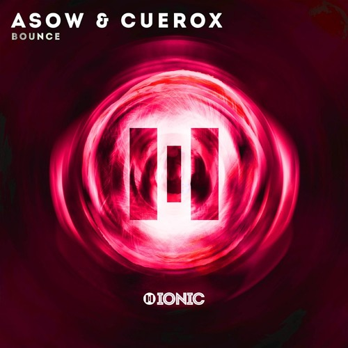 ASOW & Cuerox - Bounce (Preview) [OUT NOW]