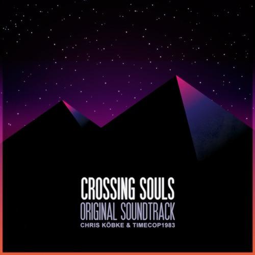 CROSSING SOULS (Original Soundtrack Preview)