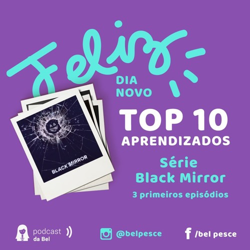 Top 10 Aprendizados da série Black Mirror
