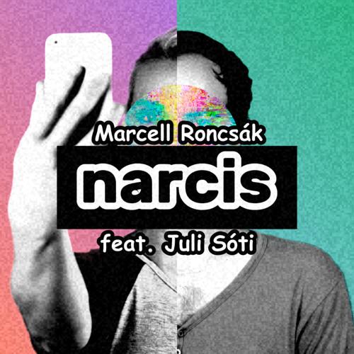 Narcis (feat. Juli Sóti)