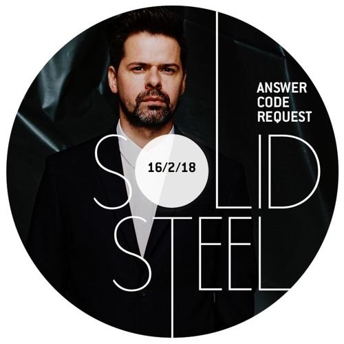 Solid Steel Radio Show 16/2/2018 Hour 1 - Answer Code Request