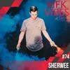 MFK VIBES 74 - Sherwee // 16.02.2018