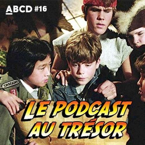 ABCD #16, Le Podcast au trésor