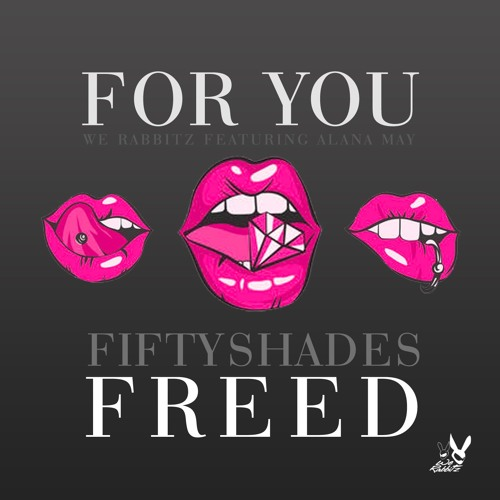 Liam Payne, Rita Ora - For You (Fifty Shades Freed) [We Rabbitz Ft. Alana May Remix Cover]