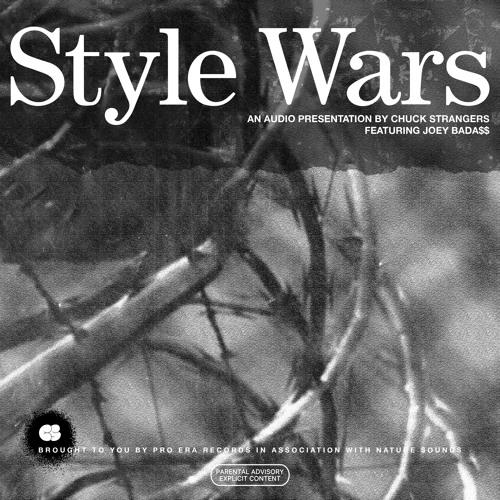 Chuck Strangers x Joey Bada$$ - Style Wars (Prod. By Chuck Strangers)
