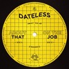 Dateless - About That (Edit)