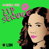 Episode 129: Lip Service Live - The Valentine's Day Special (ft Amara La Negra)