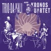 Trio Da Kali & Kronos Quartet - God Shall Wipe All Tears Away