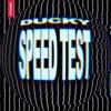 Ducky - Speed Test