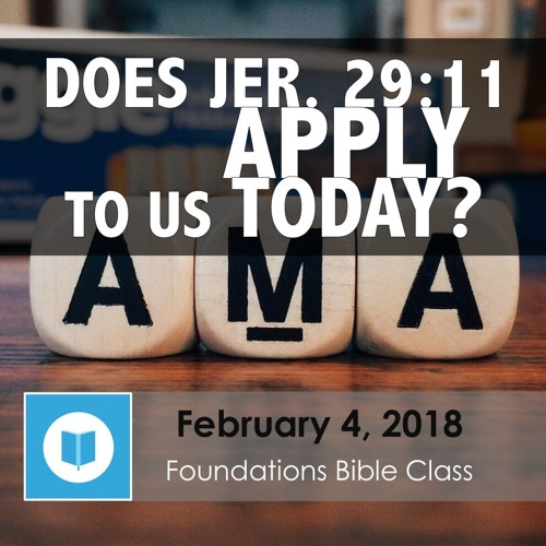 Does Jeremiah 29:11 Apply to Us Today?