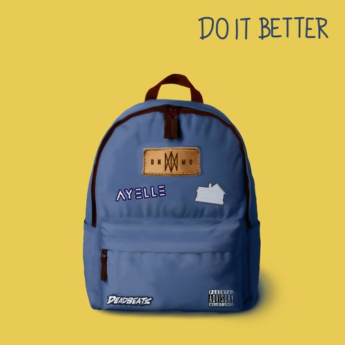 Do It Better (feat. Ayelle & Sub Urban)
