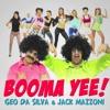 Geo Da Silva & Jack Mazzoni - Booma Yee (BIMONTE X DOPEDROP Bootleg)      ***FREE***
