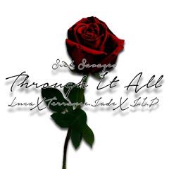 Through It All (Feat. J.I.P, Terrance. Jade & Luca)