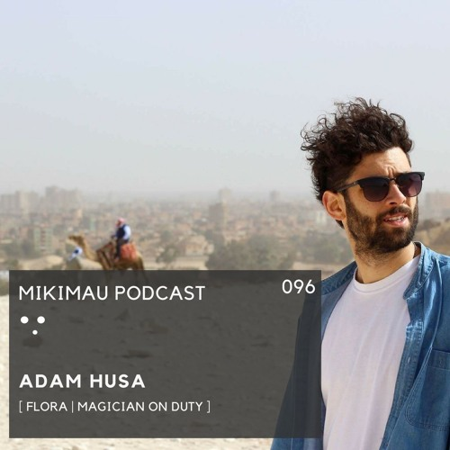 Adam Husa | Episode 096