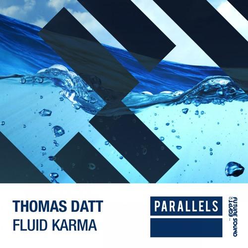 Thomas Datt - Fluid Karma [FSOE Parallels]