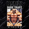BENZI | DUDE TRAPZ | Volume One