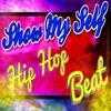 """Show My Self"" Dark Trap Beat Instrumental 2018 Hard Rap 808 Hiphop Freestyle Trap Type Beat Free DL"