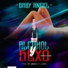 Alcohol & Sexo - Baby Angel