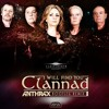Clannad - I will find you ( Anthrax Bootleg Remix ) [ OUT NOW!!! ]