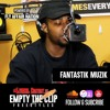 Fantastik Muzik Freestyles on Lyrical Content | Empty The Clip #1