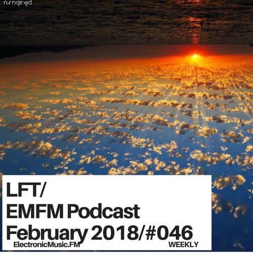 LFT - EMFM Podcast #046 February 2018