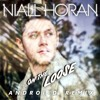 Niall Horan - On The Loose (Androi-D Remix)    BUY=FULL VERSION