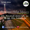 Perjalanan Hidup Manusia - Ust. Maududi Abdullah, Lc & Ust. Abu Zubair, Lc