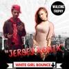 DJ LIGHTUP FT ZOEE.DOLL ( WALKING TROPHY ) WHITE GIRL BOUNCE