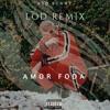 Bad Bunny - Amorfoda (LOD Remix)