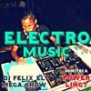 New Mix De Musica Electronica 2018 The Power Lihgt Dj Felix El Mega Show (Fx Dan)