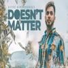 Doesn't Matter Gitaz Bindrakhia (Full Song) Snappy 320kbps-(HeroMasti.in)