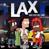 LAX (Prod. By KWONDO) - HAWK BOYZ FEAT. LAMB$
