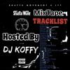 DJ KOFFY_SHATTA_MOVEMENT_MIXTAPE...S.M 4LYF VOL_1