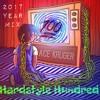 Hardstyle Hundred (2017 Year Mix)