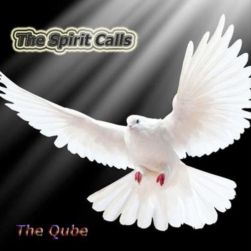 The Qube-The Spirit Calls