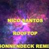 NICO SANTOS - ROOFTOP (SONNENDECK REMIX)
