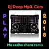 Me-Sidha-Sadha-Chhora-Remix (Dj DeepMp3. Com)