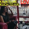 Kaun Tujhe & Kuch Toh Hain - Love Mashup by Armaan Malik | Studio Cover | Amaal Malik | Hindi Songs